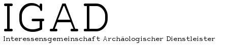 IGAD - Interessensgemeinschaft Archäologischer Dienstleister